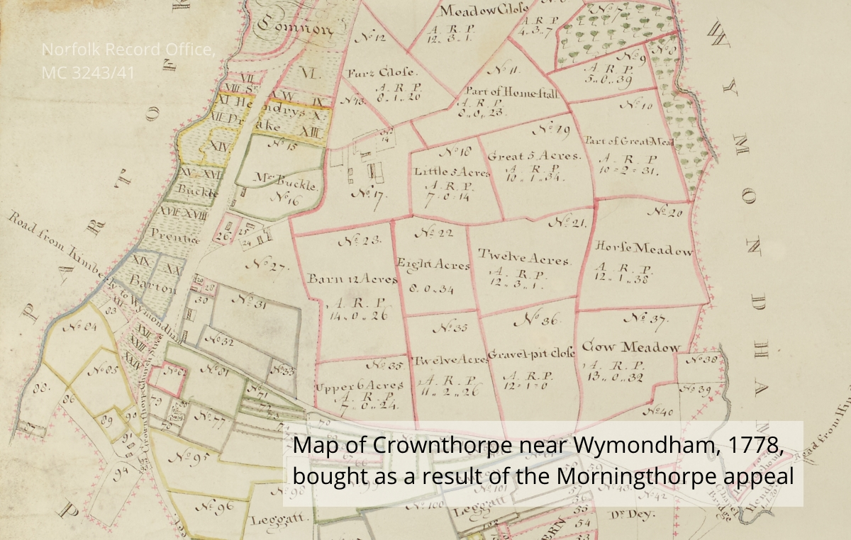 Map of 1778 of Crownthorpe, Norfolk (NRO MC 3243/41) bought by the Morningthorpe appeal